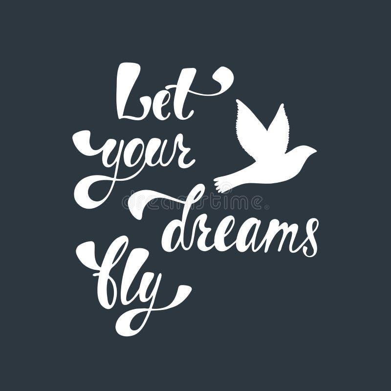 Deixe seus sonhos voar Citações inspiradas sobre a liberdade ilustração do vetor