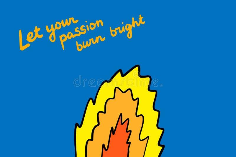 Deixe sua ilustração tirada do vetor da queimadura da paixão mão brilhante no fogo do estilo dos desenhos animados ilustração stock