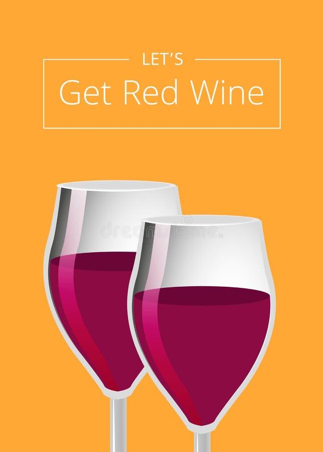 Deja para conseguir el cartel del vino rojo con los vidrios de Champán ilustración del vector