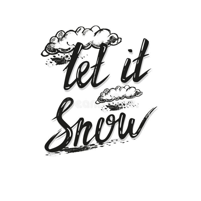 Deje el iIt nevar las letras Ejemplo dibujado mano del vector, tarjeta de felicitación libre illustration