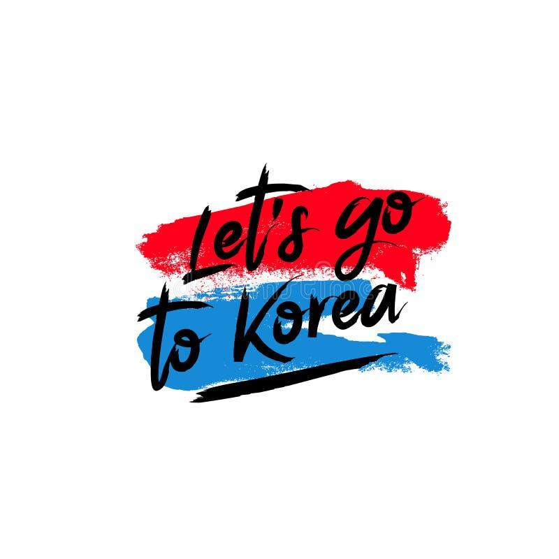 Deje el ` s ir a Corea Ilustración del vector libre illustration