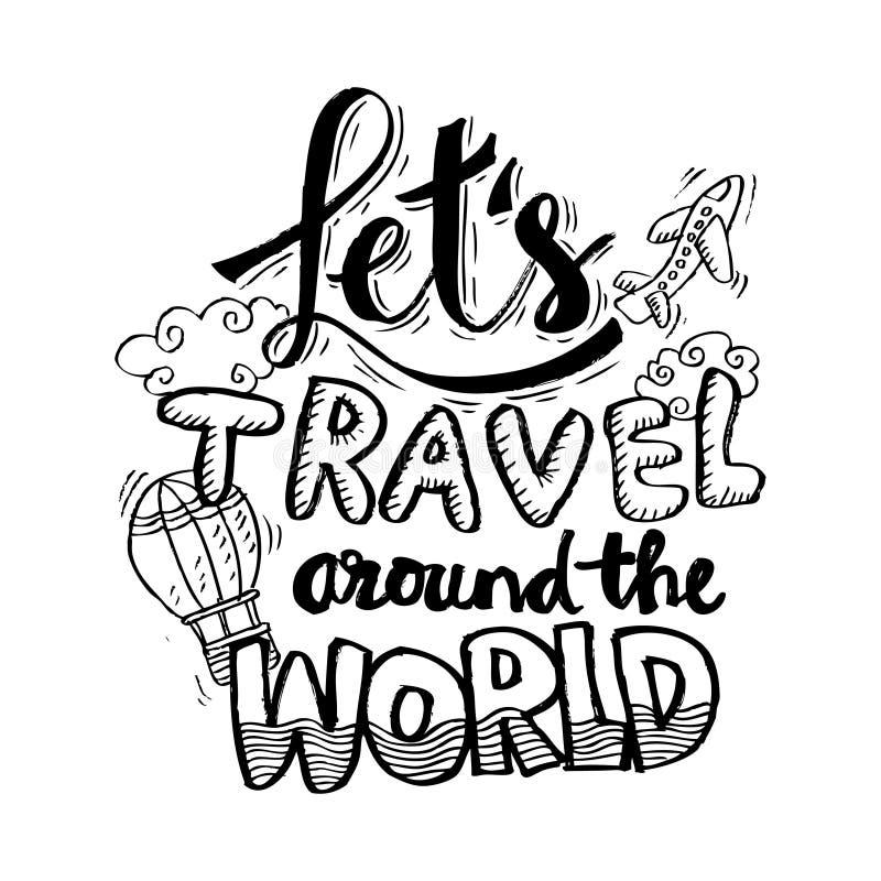 Deje el viaje del ` s en todo el mundo libre illustration
