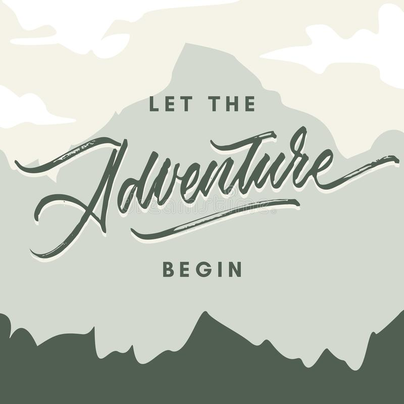 Deje la aventura comenzar el vintage ponen áspero el cartel hecho a mano del ejemplo de la tipografía de las letras del cepillo fotografía de archivo