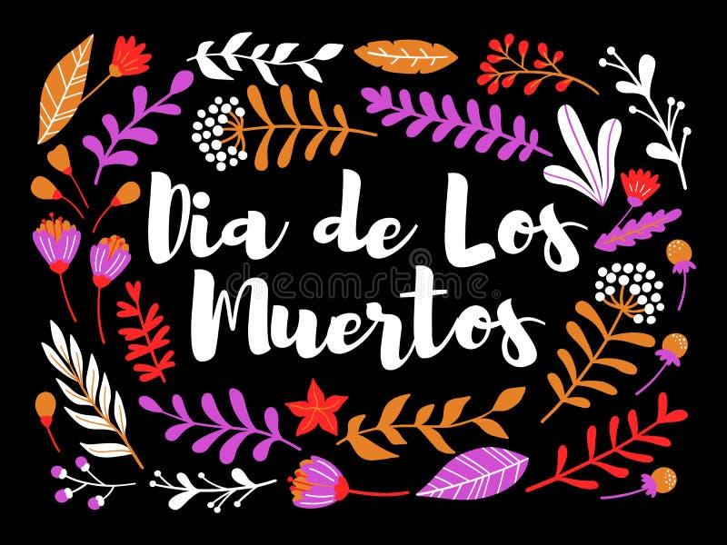 Dekoracyjny kwiecisty kartka z pozdrowieniami z inskrypci Dia De Los Muertos royalty ilustracja
