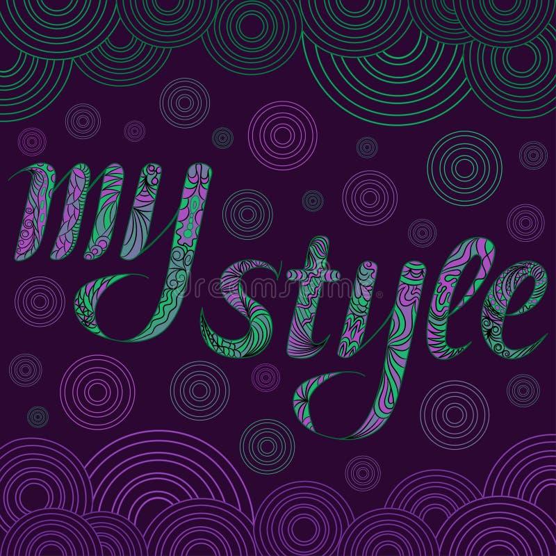 Dekorative Zeichnung mit Text meine Art Farbton Zentangle lizenzfreie abbildung