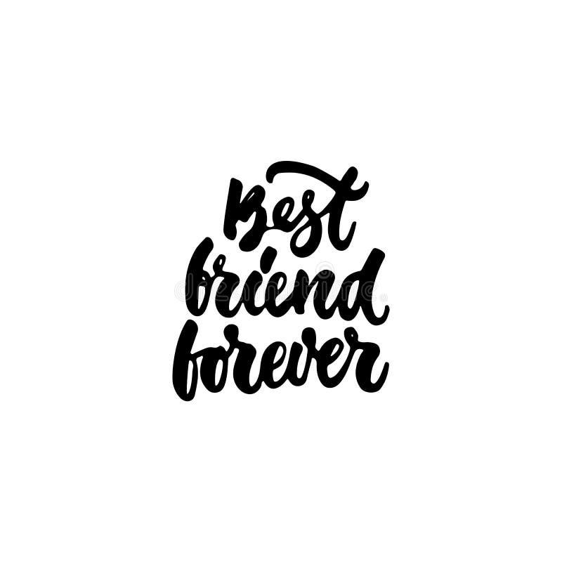 Del mejor amigo mano para siempre - dibujada poniendo letras a la frase aislada en el fondo blanco Inscripción de la tinta del ce libre illustration