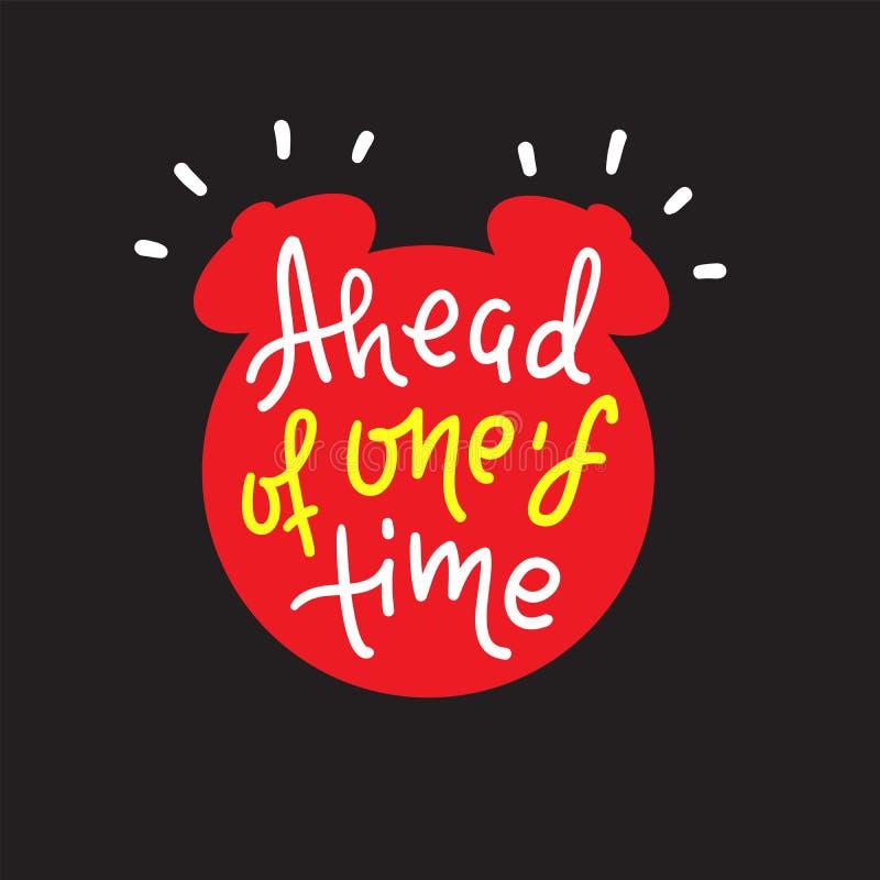 Delante de su tiempo - inspirar cita de motivación Letras dibujadas mano Argot de la juventud, frase hecha impresi?n ilustración del vector