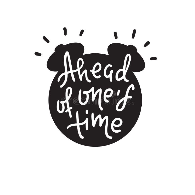 Delante de su tiempo - inspirar cita de motivación Letras dibujadas mano Argot de la juventud, frase hecha impresi?n libre illustration