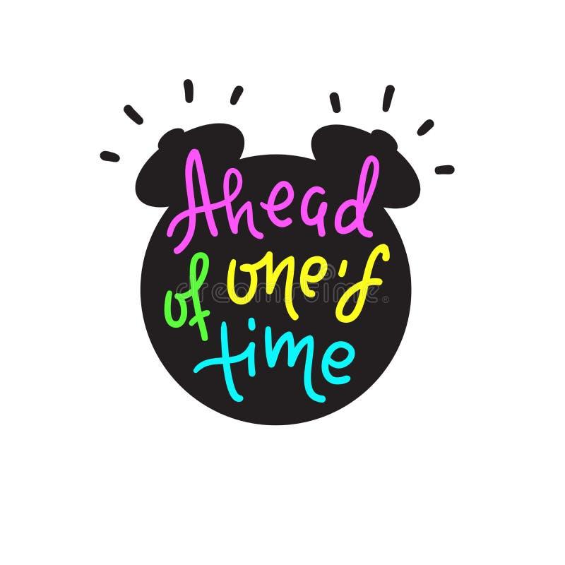 Delante de su tiempo - inspirar cita de motivación Letras dibujadas mano Argot de la juventud, frase hecha ilustración del vector