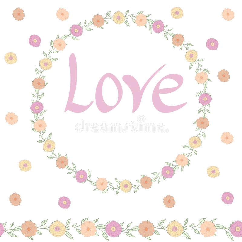 Delicate wreath of flowers.Decoration with the words Love.Seamless brush. stock illustration