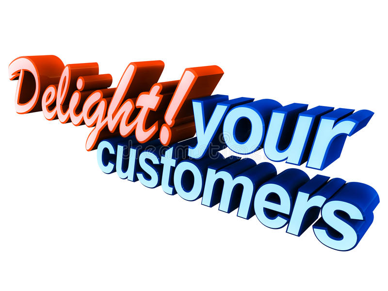 Delight your customers royalty free illustration