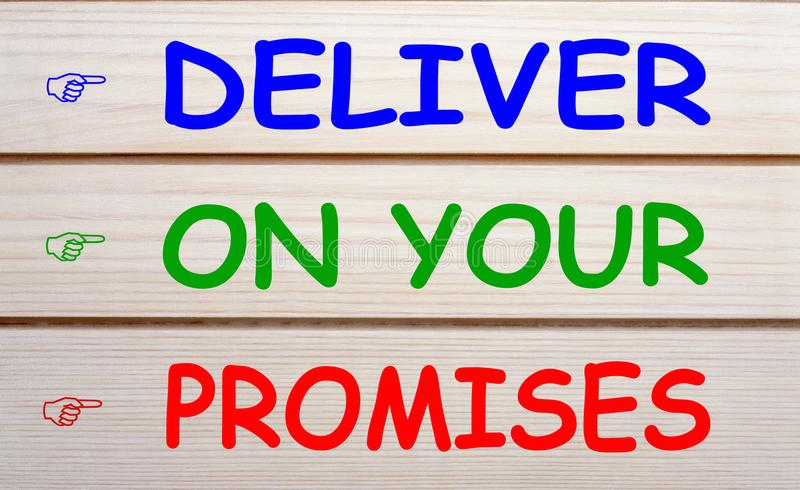 Deliver On Your Promises royalty free stock image