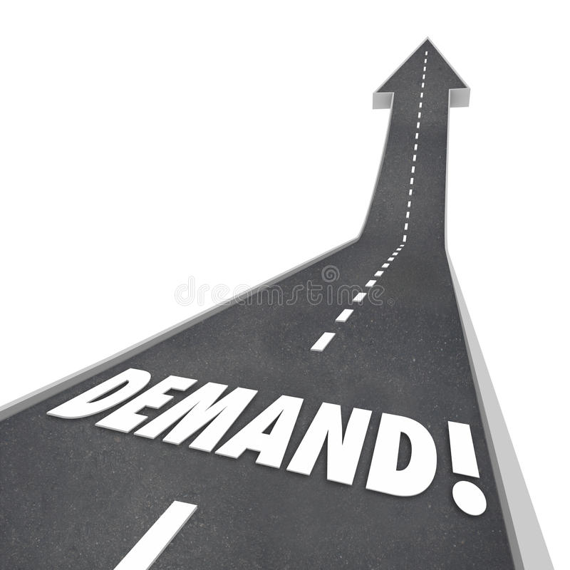 Demand Rising Word Road Going Up Increasing Improving. Demand word in 3d letters on a road leading upward in an arrow pointing to more, increased and improved vector illustration