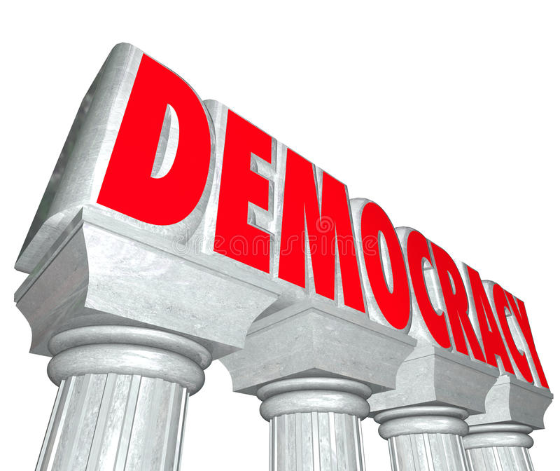 Democracy Word 3d Letters Columns Freedom Choose Government. Democracy word in 3d letters on stone or marble columns as stable government chosen by people or royalty free illustration