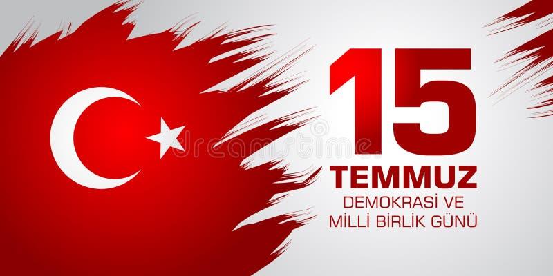 Demokrasi ve milli birlik gunu 从土耳其语的翻译:7月15日民主和民族团结天 库存例证