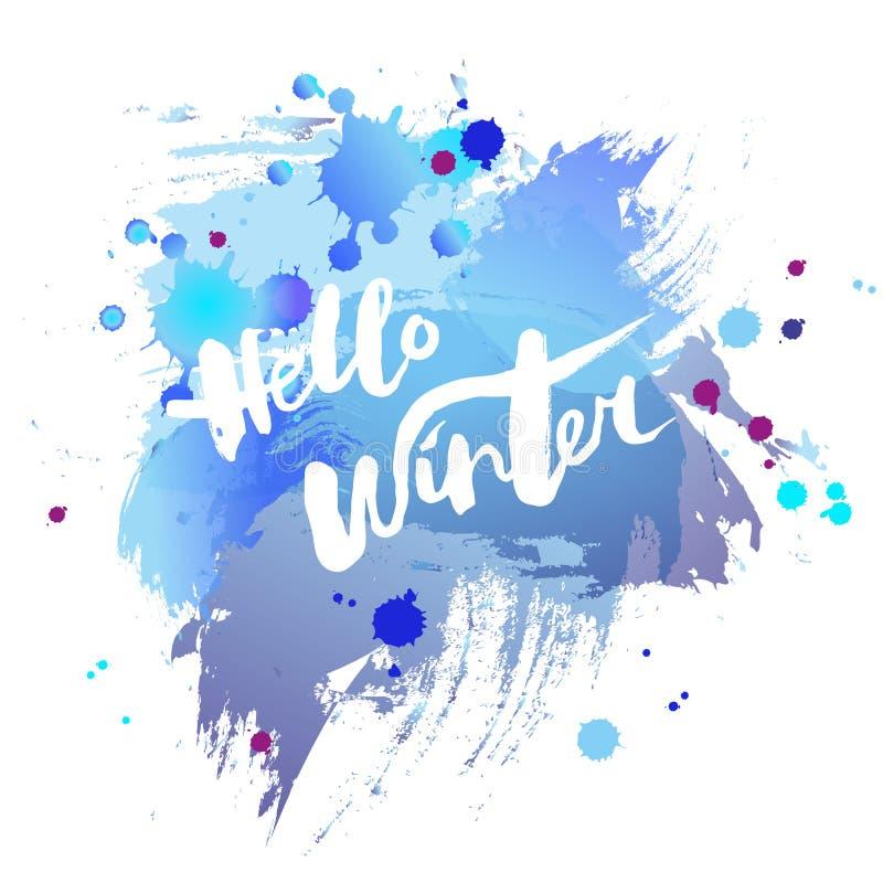 Den handskrivna moderna märka Hello övervintrar på bakgrund för vattenfärgefterföljdblått vektor illustrationer