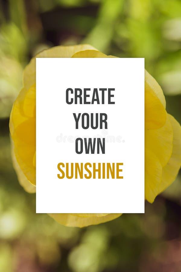 Den inspirerande affischen skapar ditt eget solsken arkivbilder