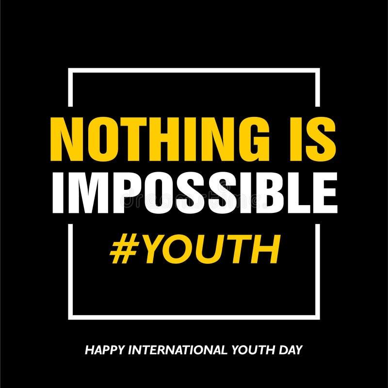 Den internationella ungdomdagen 12 Augusti, ingenting är omöjlig stock illustrationer