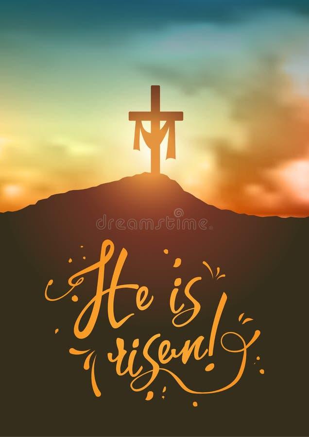 Den kristeneaster platsen, kors för frälsare` s på dramatisk soluppgångplats, med text är han uppstigen, illustration vektor illustrationer