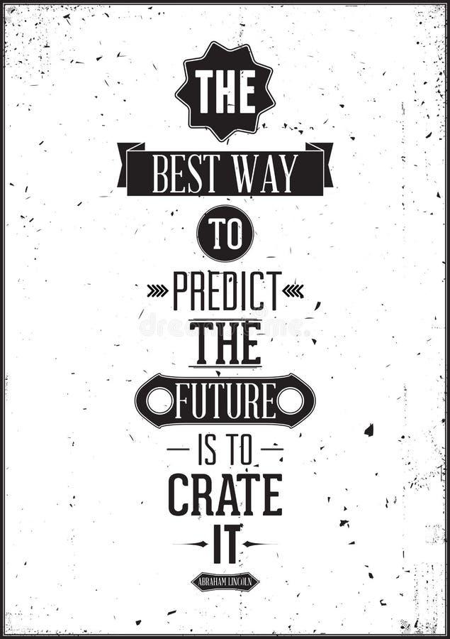 Den mest bra vägen att förutsäga framtiden är att skapa den stock illustrationer