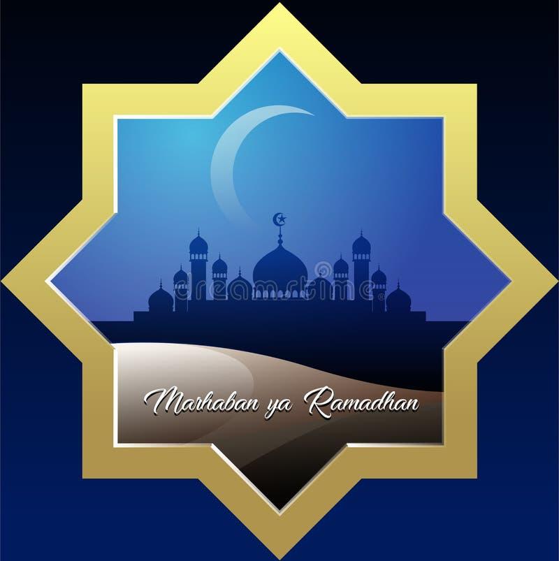 Den ramadhan Marhaban yaen, välkomnar den heliga månaden av Ramadhan royaltyfri illustrationer