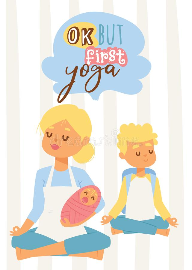 Den unga kvinnan med behandla som ett barn och den tonårs- sonen som mediterar och gör yoga, det sunda moderskapbegreppet för ban vektor illustrationer