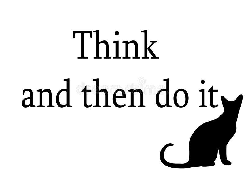 denk en doe `-dan inschrijving op een witte achtergrond met een zwarte kat Het karakter van de gloeilamp, inspiratieidee denkt en royalty-vrije illustratie