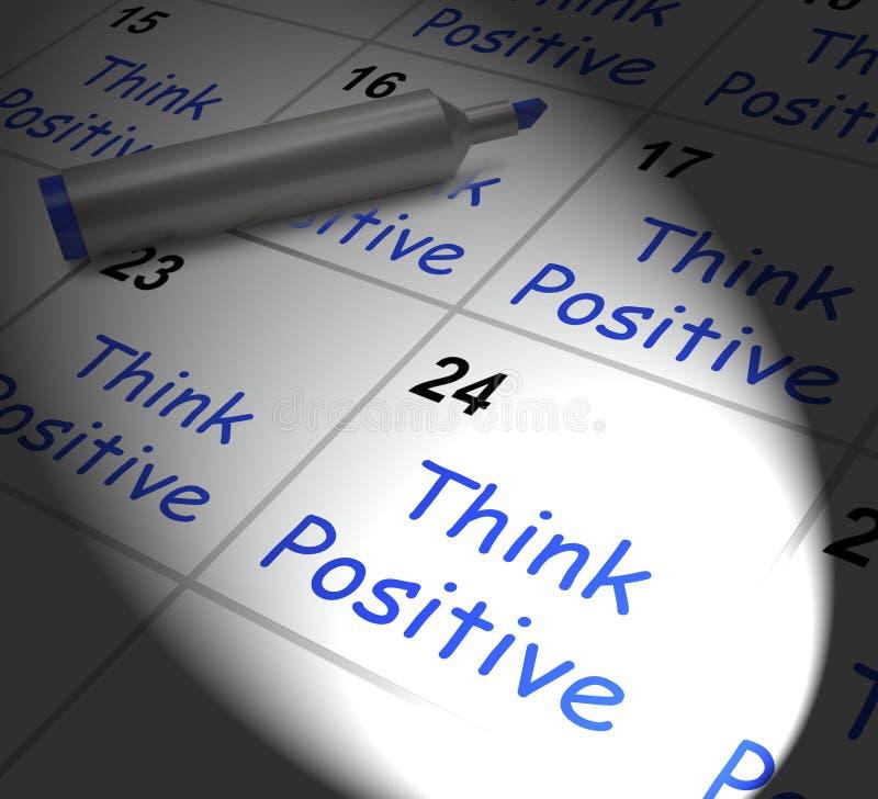 Denk het Positieve Optimisme van Kalendervertoningen en Goede Houding vector illustratie