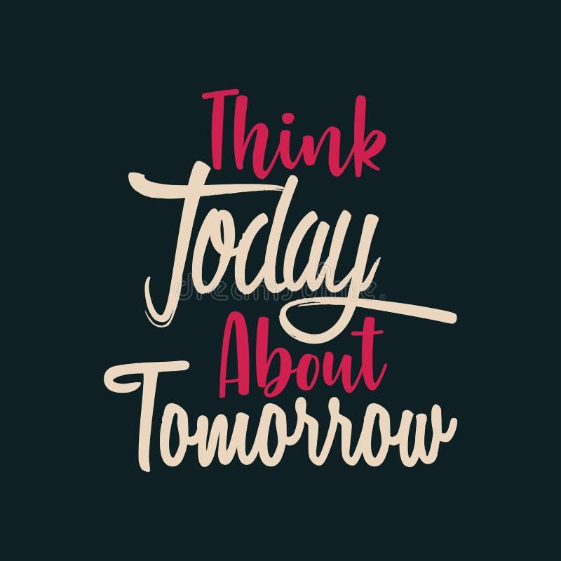 Denk vandaag over Morgen royalty-vrije illustratie