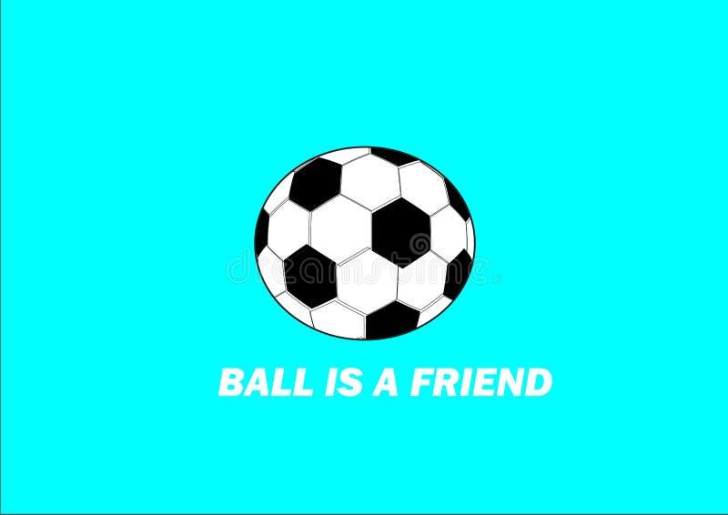 Der Ball ist mein echter Freund stock abbildung