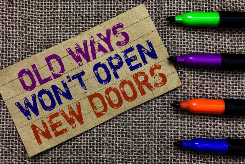 Der Handschriftstext, der alte Weisen schreibt, gewann offene neue Türen t nicht Konzeptbedeutung ist unterschiedlich und einziga stockfotos