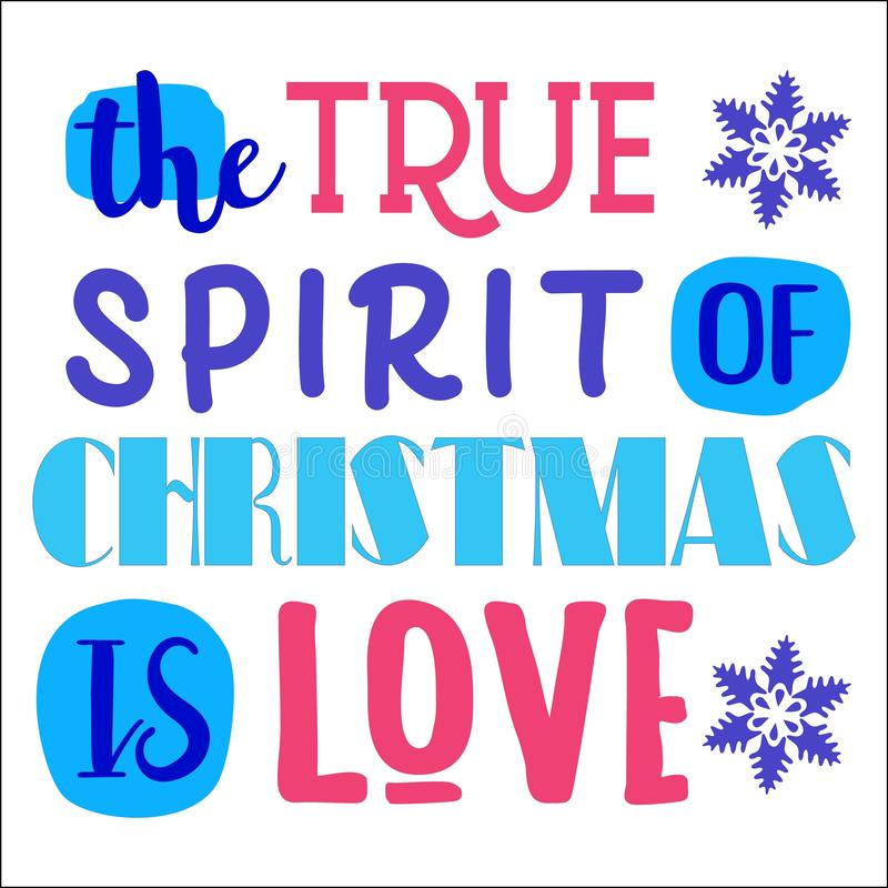 Der wahre Geist von Weihnachten ist Liebe Weihnachtszitat stock abbildung