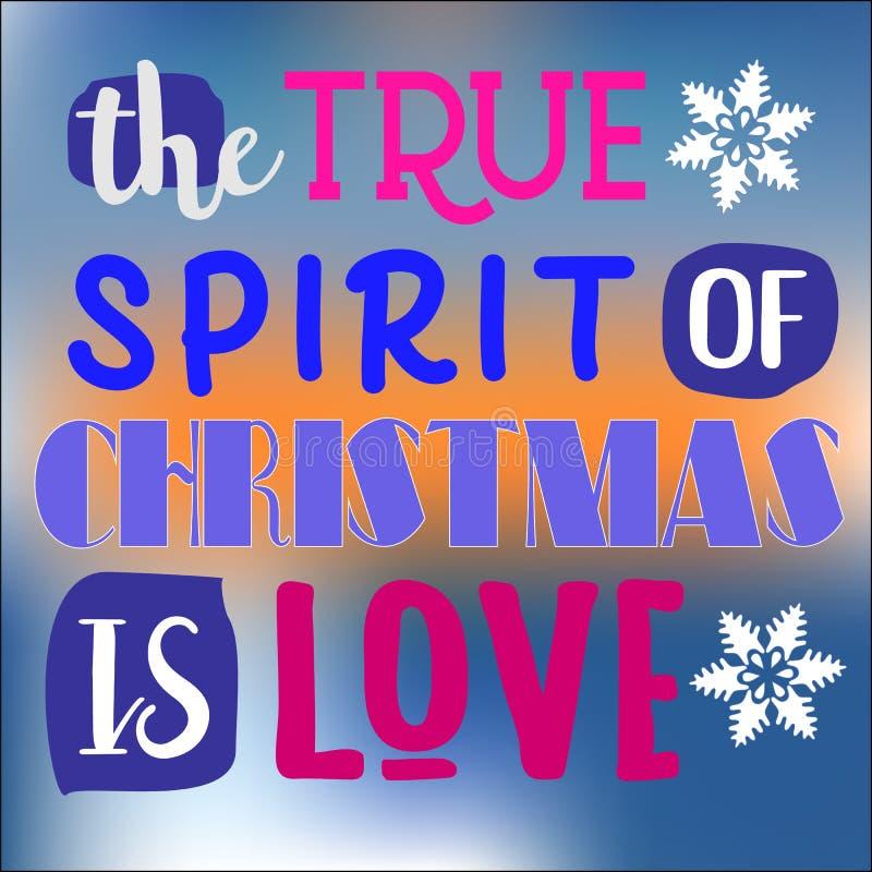 Der wahre Geist von Weihnachten ist Liebe Weihnachtszitat Typografie für Weihnachtskartenentwurf, Plakat, Druck vektor abbildung