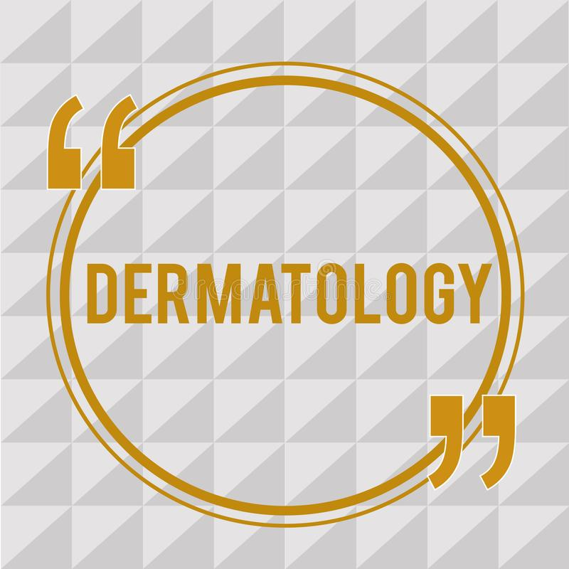 Dermatologia del testo della scrittura Concetto che significa il ramo cosmetico di potenziamento e di cura del trattamento della  illustrazione vettoriale