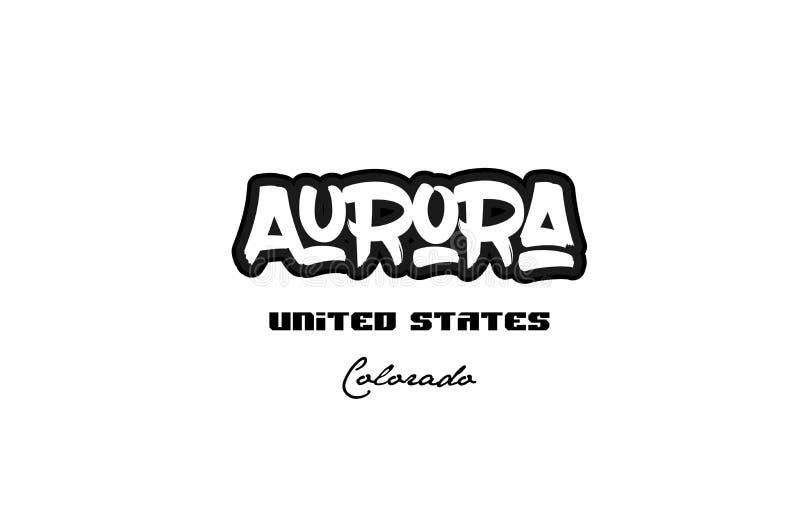DES da tipografia da fonte do graffitti da cidade de Colorado da Aurora do Estados Unidos ilustração do vetor