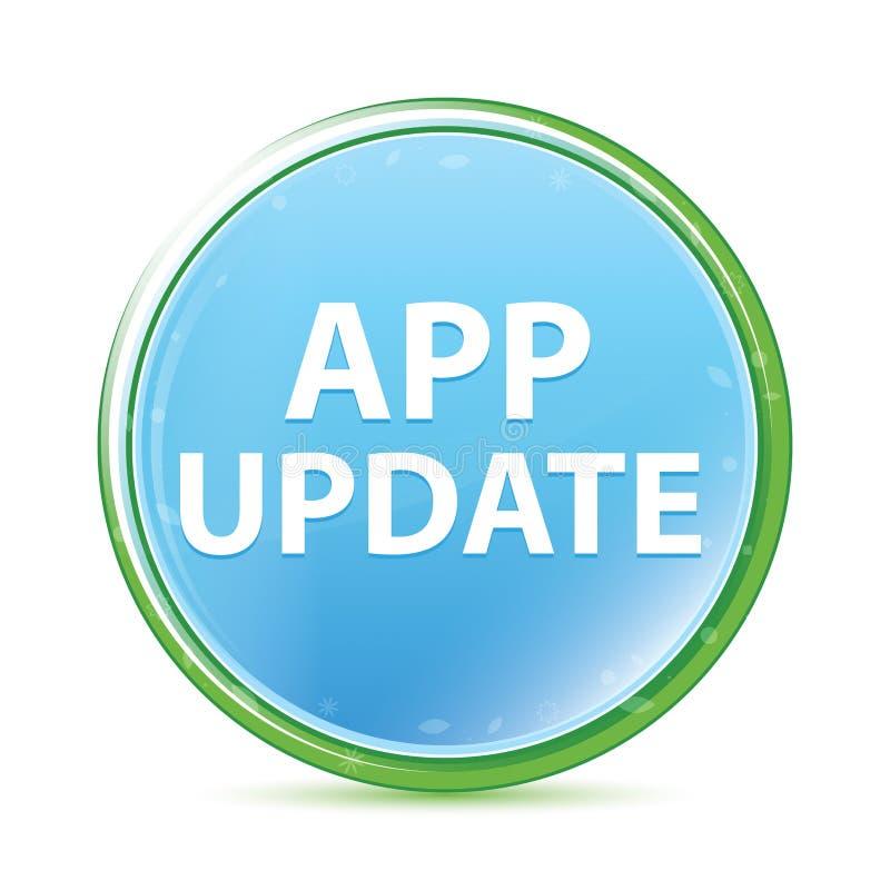 Des natürlichen runder Knopf Aqua-Cyanblaus der app-Aktualisierung vektor abbildung