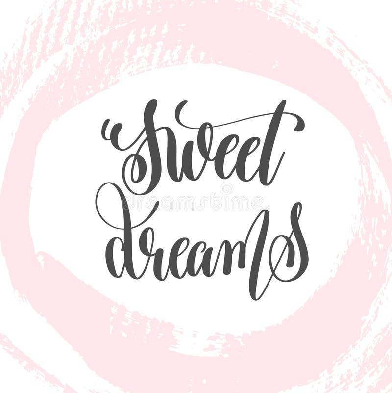 Des rêves doux - remettez le texte d'inscription de lettrage au jour de valentines illustration stock
