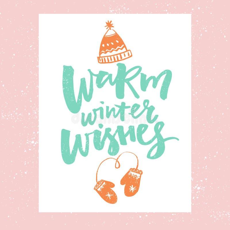 Desejos mornos do inverno Projeto de cartão do Natal Vector a tipografia com ilustrações tiradas mão do chapéu e dos mitenes ilustração royalty free