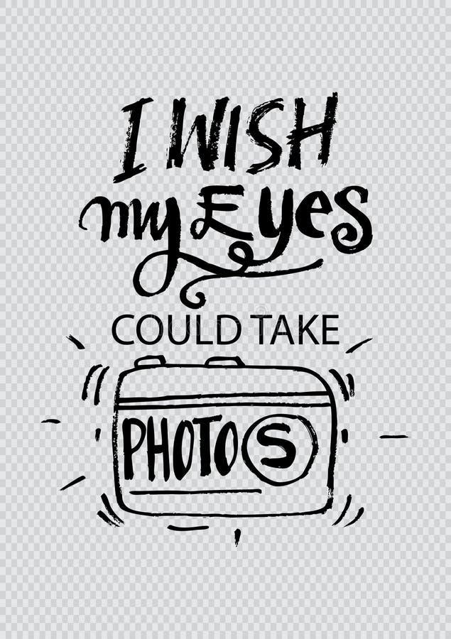 Deseo que mis ojos podrían tomar las fotos ilustración del vector