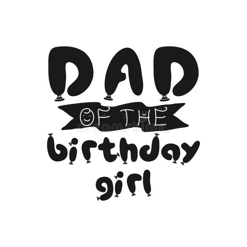 Desgin девушки дня рождения графическое для печатей футболки, карт, открыток С цитатой фразы - папой девушки дня рождения бесплатная иллюстрация