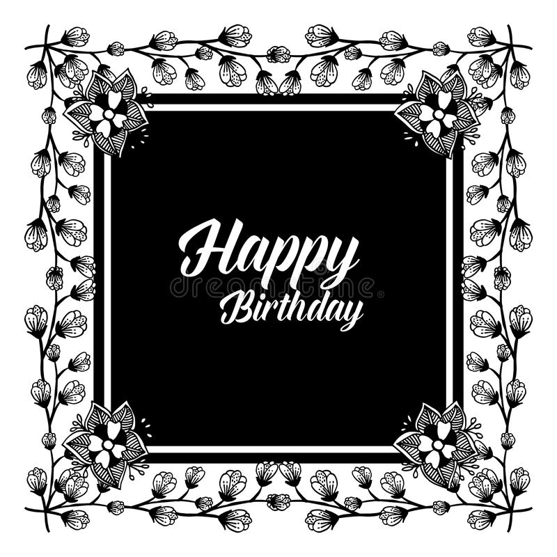Design background happy birthday, for greeting card, with style unique floral frame. Vector. Illustration stock illustration