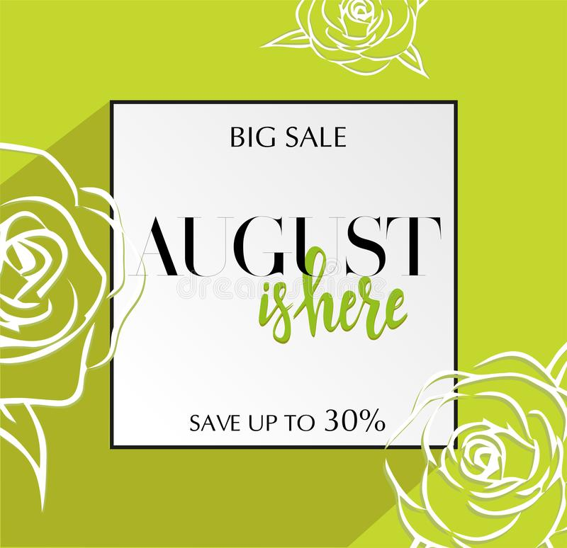 Design banner with lettering August is here logo. Green lime Card for summer season sale with black frame and wthite roses. vector illustration