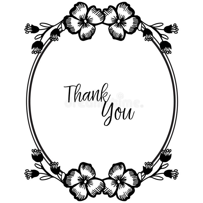 Design beautiful flower frame, color black white isolated on a white backdrop, ornate of greeting card thank you. Vector royalty free illustration
