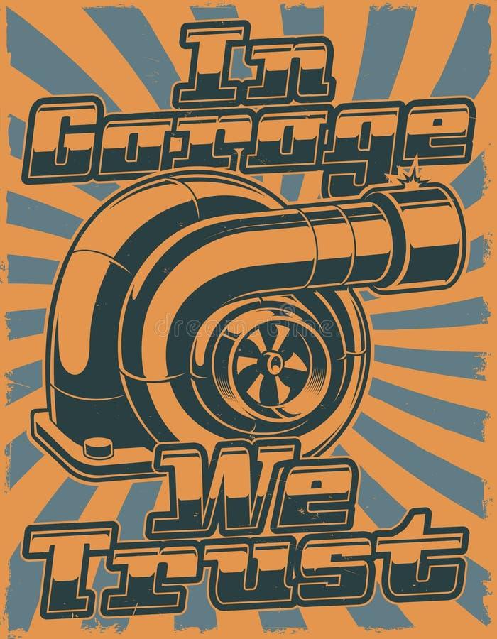 Design des Retro- Plakats mit Autoturbolader stock abbildung