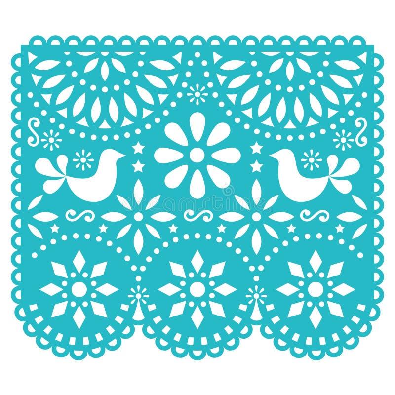 Design för Papel Picado vektormall, pappers- garneringar för mexikan med fåglar och blommor, traditionellt fiestabaner i turkos stock illustrationer