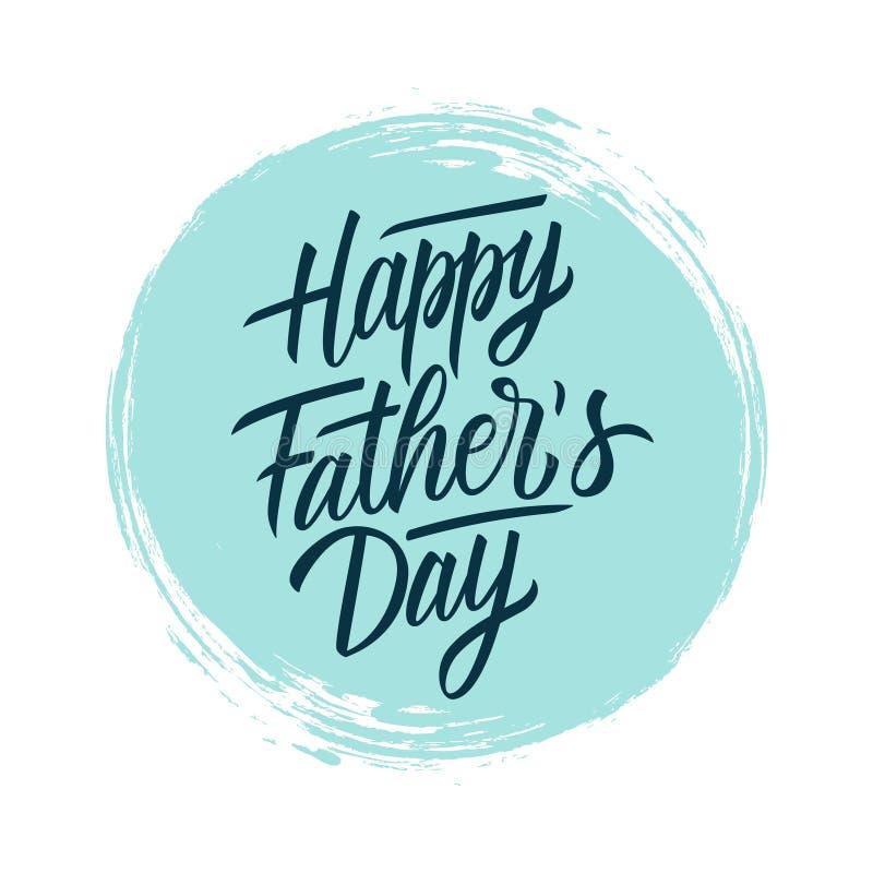 Design för text för bokstäver för lycklig dag för fader` s handskriven på bakgrund för slaglängd för blåttcirkelborste extra feri vektor illustrationer
