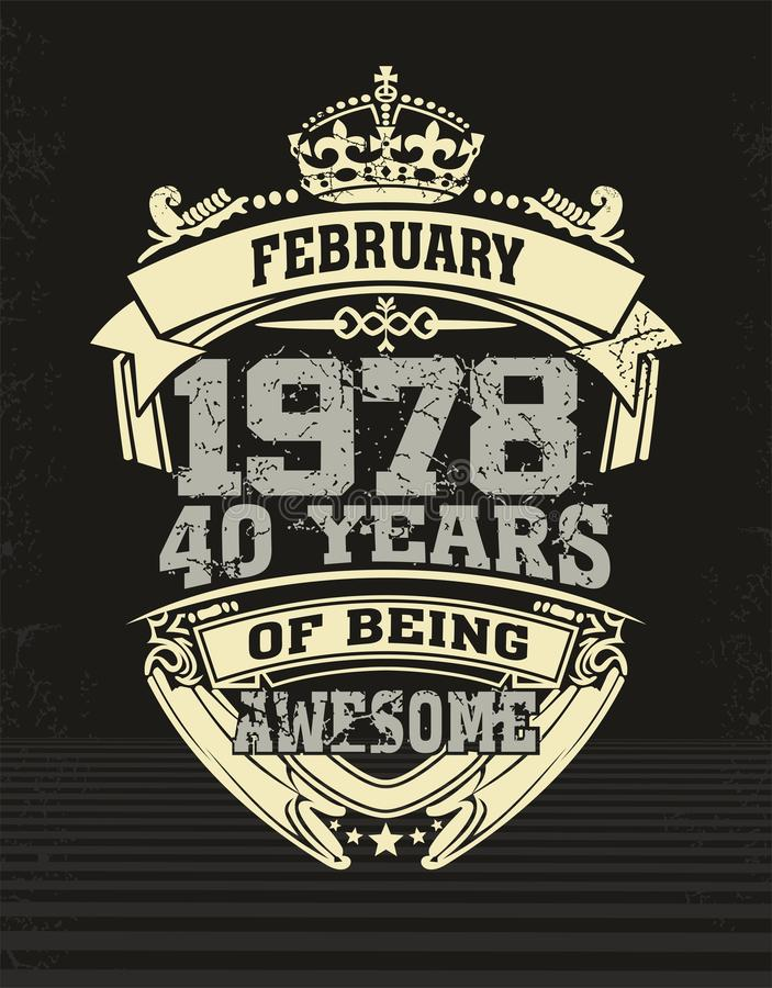 Design t shirt forti years of being awesome vector illustration