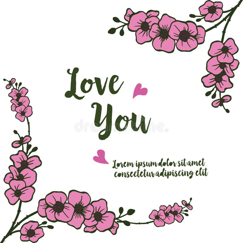 Design unique frame, with pink flowers, for romantic card of text love you. Vector royalty free illustration
