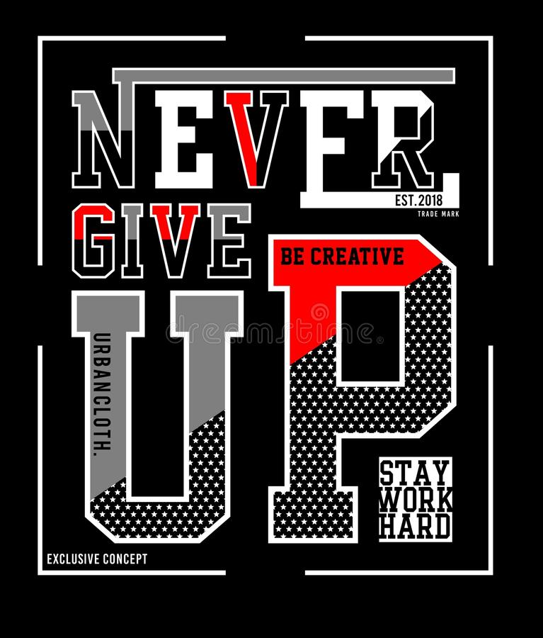 Design vector typography never give up stock illustration