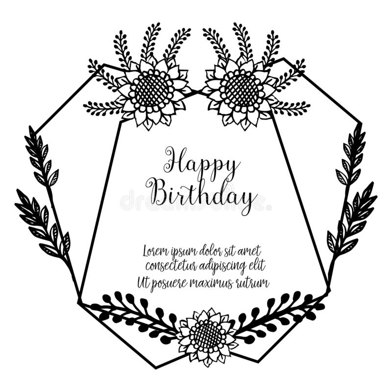 Design wallpaper invitation card happy birthday, for various beautiful flower frame. Vector. Illustration stock illustration